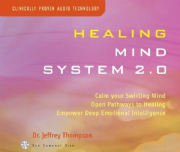 Healing Mind System 2.0 - Jeffrey Thomson